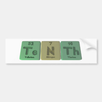 Tenth-Te-N-Th-Tellurium-Nitrogen-Thorium.png Bumper Sticker