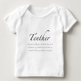 Tenther Baby T-Shirt
