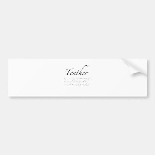 Tenther Bumper Sticker