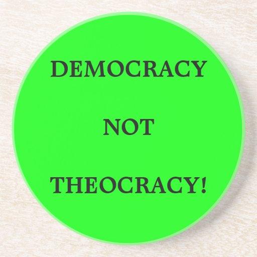 ¡TEOCRACIA de la DEMOCRACIA no! Posavaso Para Bebida
