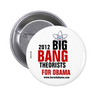 Teóricos de Big Bang para Obama Pins