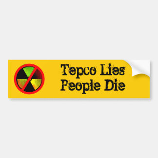 Tepco Lies People Die Custom Anti-Nuke Sticker Car Bumper Sticker