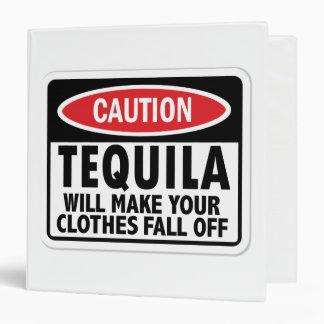 Tequila caution sign binder