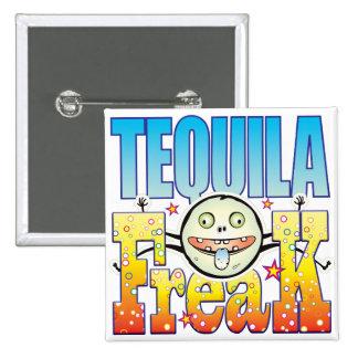 Tequila Freaky Freak Pinback Button