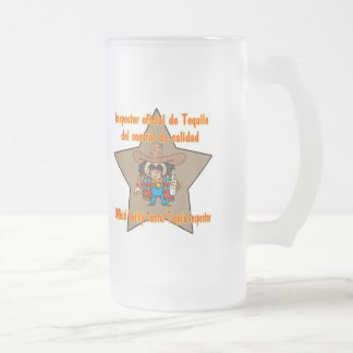 Tequila Inspector Cinco de Mayo Shirts and Gifts 16 Oz Frosted Glass Beer Mug
