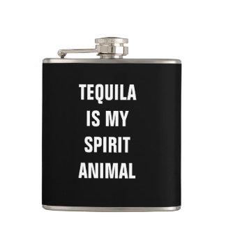 Tequila is my spirit animal flask