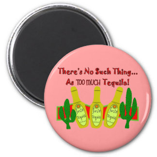 Tequila Lovers T-Shirts & Gifts 2 Inch Round Magnet