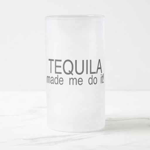 Tequila Made Me Do It Mug