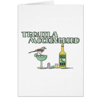 Tequila Mockingbird Card