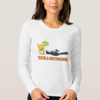 Tequila Mockingbird. T-Shirt