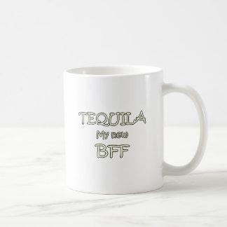 Tequila My New BFF Coffee Mug