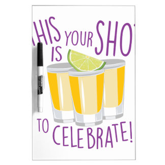 Tequila Shot Dry-Erase Board