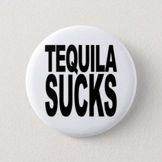 Tequila Sucks Pinback Button