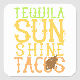 Tequila Sunshine Tacos Square Stickers