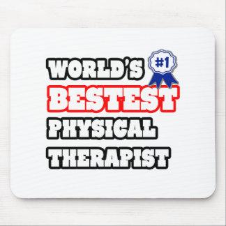 Terapeuta físico de Bestest del mundo Tapete De Raton