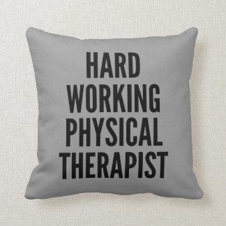 Terapeuta físico de trabajo duro almohada