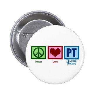 Terapeuta físico del amor de la paz pin redondo 5 cm