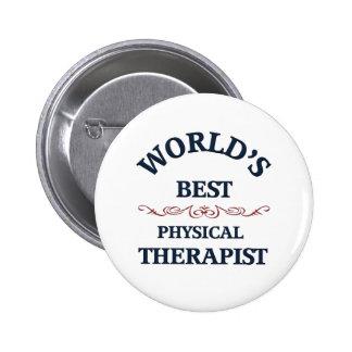 Terapeuta físico del golpe del mundo pin redondo de 2 pulgadas