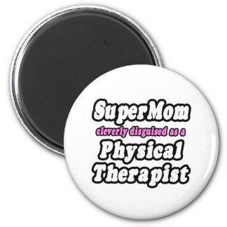 Terapeuta físico del SuperMom… Imán De Frigorifico