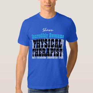 Terapeuta físico increíblemente impresionante remeras