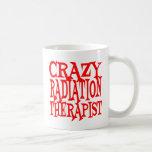 Terapeuta loco de la radiación taza