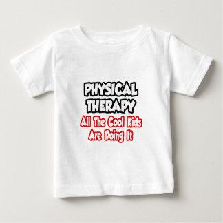 Terapia física… todos los niños frescos playera de bebé