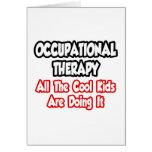 Terapia profesional… todos los niños frescos tarjeta