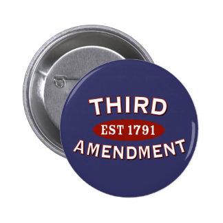 Tercera enmienda Est 1791 Pin Redondo 5 Cm