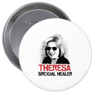 Teresa puede - el curador de Brexual - - Pin Redondo De 4 Pulgadas