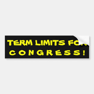 TERM LIMITS FOR, C O N G R E S S ! BUMPER STICKER