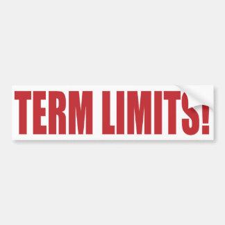 Term Limits NOW! Car Bumper Sticker