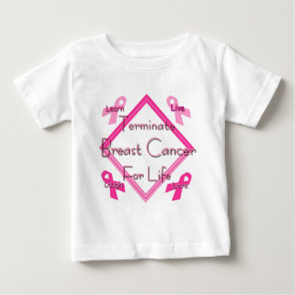 Terminate Breast Cancer For Life T-shirts