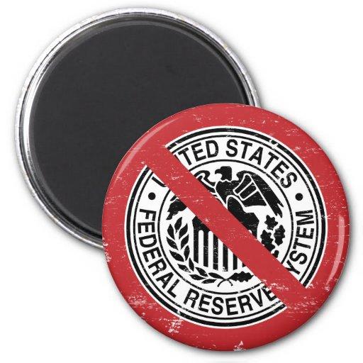 Termine al libertario de FED Federal Reserve Imán Redondo 5 Cm