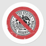 Termine al libertario de FED Federal Reserve Etiquetas Redondas