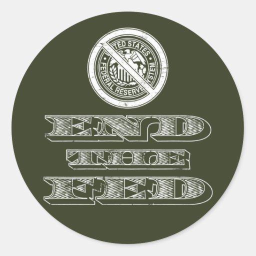 Termine al libertario de FED Federal Reserve Pegatinas Redondas