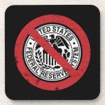 Termine al libertario de FED Federal Reserve Posavasos