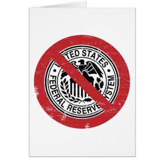 Termine al libertario de FED Federal Reserve Tarjeton