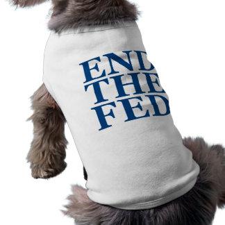 Termine el FED - azul Camisetas De Mascota