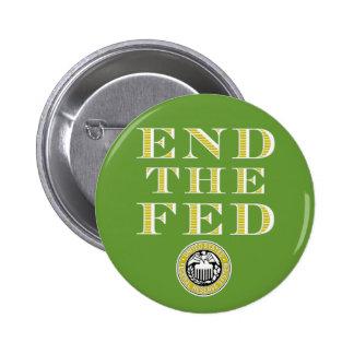 Termine el FED Federal Reserve Pin Redondo De 2 Pulgadas
