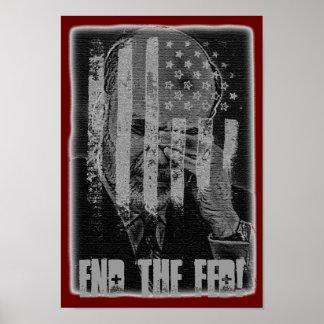 ¡Termine el FED Poster