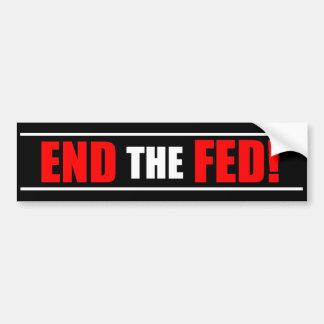 ¡Termine el FED! Pegatina para el parachoques - ro Etiqueta De Parachoque