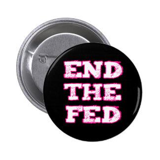 Termine el FED Pin Redondo De 2 Pulgadas