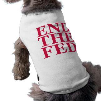 Termine el FED - rojo Ropa De Mascota