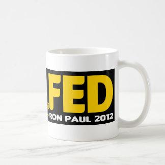 ¡Termine el FED! Ron Paul 2012 Taza