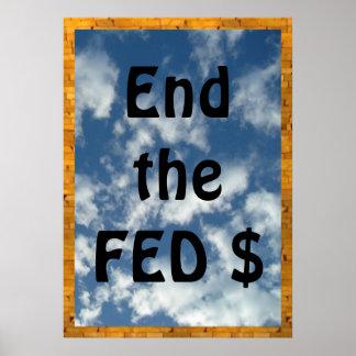 Termine la muestra    20x28 de la protesta de FED Poster