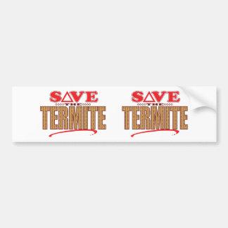 Termite Save Bumper Sticker