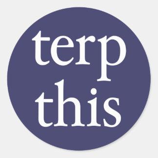 Terp This Round Dark Sticker