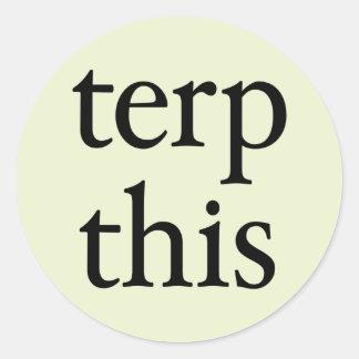 Terp This Round Light Sticker