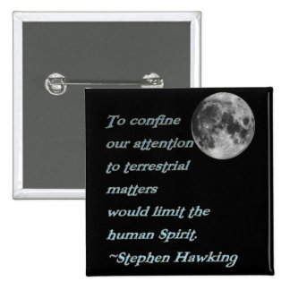 ~*Terrestrial Matters*~ Stephen Hawking Quote Buttons