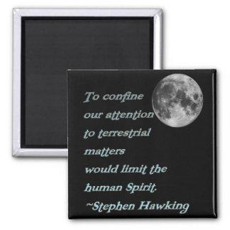 ~*Terrestrial Matters*~ Stephen Hawking Quote Magnet